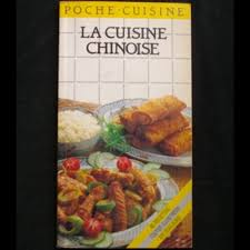cuisine chinoise poche cuisine la cuisine chinoise