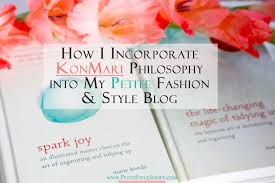 marie kondo tips petite style script start here konmari philosophy petite