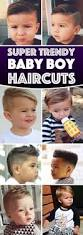 best 25 baby boy haircut styles ideas on pinterest boys haircut