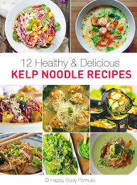 12 delicious u0026 healthy kelp noodle recipes