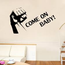 clenched fist wall art mural decor sticker come on baby quote clenched fist wall art mural decor sticker come on baby quote decal poster living room bedroom decoration poster home art decal adhesive wall art adhesive