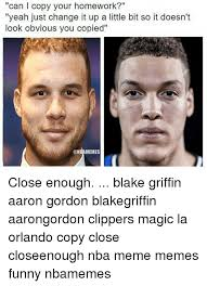 Blake Griffin Meme - can l copy your homework yeah just change it up a little bit so it