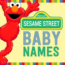 sesame street baby names brought letters