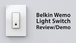 wifi programmable light switch review belkin wemo light switch demo and overview youtube