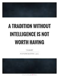 tradition quotes tradition sayings tradition picture quotes