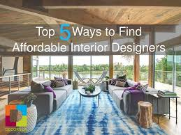 Affordable Interior Design Interior Design Help Updated Text