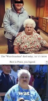 Grandma Meme - wat grandma death wat know your meme