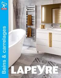 lapeyre siege social catalogue lapeyre bains carrelages 2014 by joe issuu