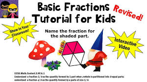 3rd Grade Fractions Worksheets Fractions For Kids Revised Tutorial 1st 2nd 3rd Grade Math Lesson