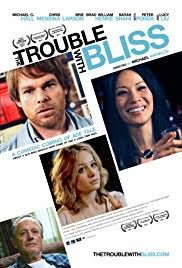 the trouble with bliss 2011 imdb