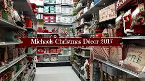 michaels christmas decor 2017 youtube