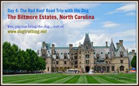 travel asheville nc biltmore estate day 4 of the red roof dog