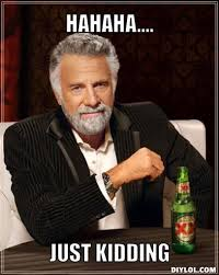 Most Interesting Man In The World Meme Generator - the most interesting man in the world meme generator hahaha just
