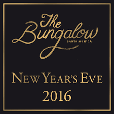 for the bungalow u0027s new year u0027s eve in santa monica from showclix