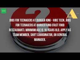 how old do you have to be to work at burger king youtube