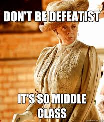 Downton Abbey Meme - how to fill the downton abbey void in your life denver public library