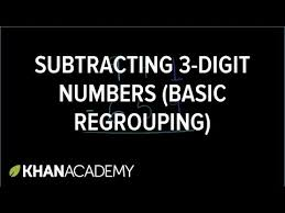 worked example subtracting 3 digit numbers regrouping video