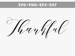 thankful quotes for thanksgiving thanksgiving svg quotes svg thankful svg svg file for cricut