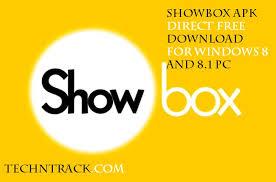 free showbox apk showbox apk direct free for windows 8 and 8 1 pc tech n