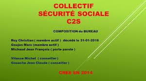 bureau securité sociale collectif sécurité sociale c2s composition du bureau roy christian