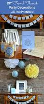 Images Of Birthday Party Decorations At Home Diy French Themed Party Decorations With Free Printables