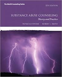 Addiction Counseling Theory And Practice Amazon Com Substance Abuse Counseling Theory And Practice 5th