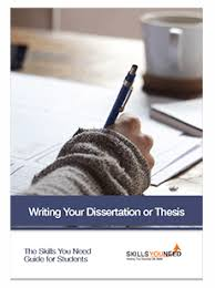 Writing a Dissertation or Thesis Skills You Need