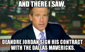 Deandre Jordan Meme - brian williams was there meme imgflip