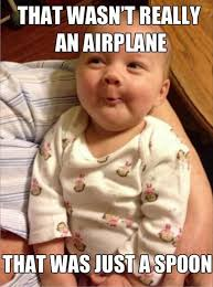 Baby Laughing Meme - funny smart baby meme that wasn t an airplane that was just a spoon