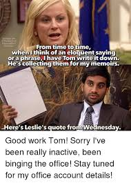 Write Your Own Meme - parks and recreation meme leslies quote on bingememe