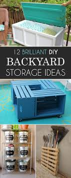 Diy Backyard Ideas 12 Brilliant Diy Backyard Storage Ideas You Need To Try