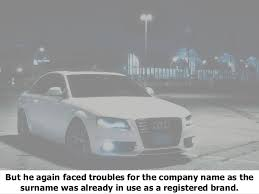 audi car company name various true facts about audi