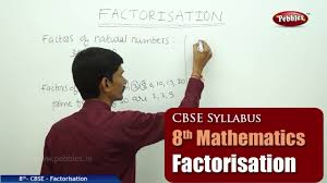 factorisation class 8th mathematics ncert cbse syllabus
