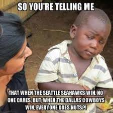 Seahawks Win Meme - so you re telling me that when the seattle seahawks win no one
