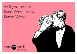 kanye valentines card will you be the west to my kanye west s day ecard