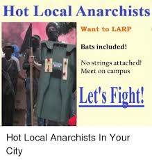 No Strings Attached Memes - hot local anarchists want to larp bats included no strings attached