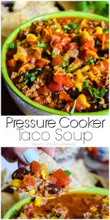 pressure cooker taco soup home made interest
