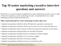 Marketing Executive Resume Samples Free by Top 10 Senior Marketing Executive Interview Questions And Answers 1 638 Jpg Cb U003d1427363575