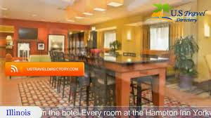 Yorkville Home Design Center Hampton Inn Yorkville Yorkville Hotels Illinois Youtube