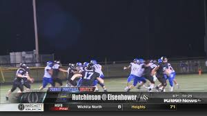 Hutch High Football Score Kake Com Wichita Kansas News Weather Sports Friday Football