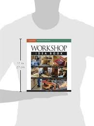 workshop idea book taunton woodworking andy rae 9781561588756