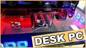 Diy Gaming Desk by Ultimate Water Cooled Diy Desk Pc Youtube
