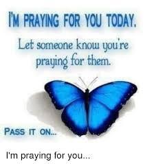 Praying Memes - 25 best memes about praying for you praying for you memes