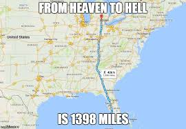 Google Maps Meme - from heaven to hell is 1398 miles google maps parodies know your