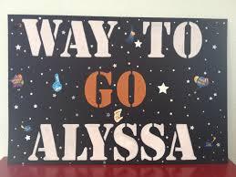 graduation sign graduation ceremony sign to cheer on my grad alyssa s graduation