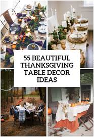 how to decorate a thanksgiving dinner table 55 beautiful thanksgiving table decor ideas digsdigs
