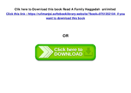 family haggadah read a family haggadah unlimited