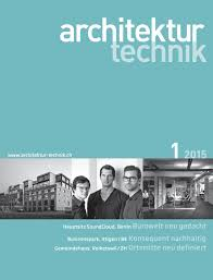 architektur studiengã nge architektur technik 01 2015 by bl verlag ag issuu
