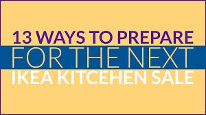 When Is The Next Ikea Kitchen Sale 2017 Ikea Kitchen Sale Home Design Ideas