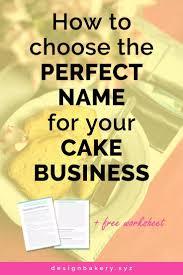 best 25 cake business names ideas on pinterest bakery names